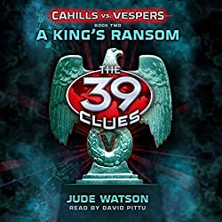 A King's Ransom: The 39 Clues