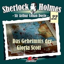 Das Geheimnis der Gloria Scott (Sherlock Holmes 22)