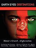 Mazar-I-Sharif, Afghanistan, Sandra Wilkins, 1249221625