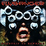 Headtrip to Nowhere by Flybanger (2001-02-20)