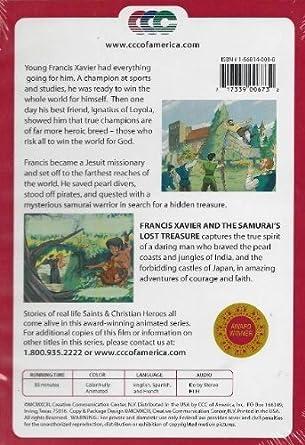 Francis Xavier and the Samurais Lost Treasure
