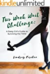 The Two Week Wait Challenge: A Sassy...