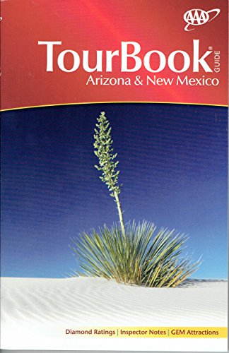 Arizona & New Mexico Tour Book Guide 2017 AAA Look up any town/city to find/compare nearly all hotels, restaurants, attractions with ratings, inspector notes, recommendations. 384 page TourBook