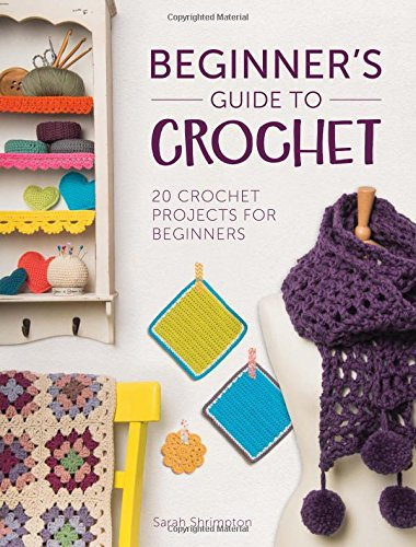 Beginners Guide Crochet 20 Projects product image