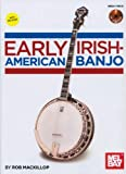 Early Irish-American Banjo Book/CD Set, Rob MacKillop, 078668335X