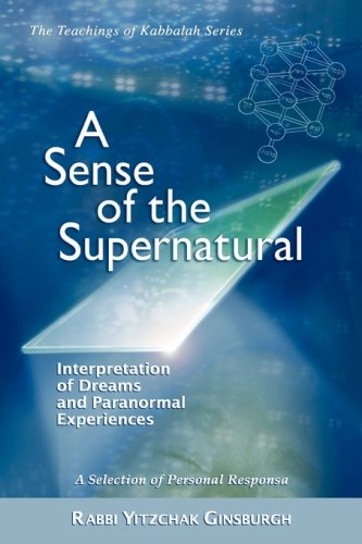A Sense of the Supernatural - Interpretation of Dreams and Paranormal Experiences