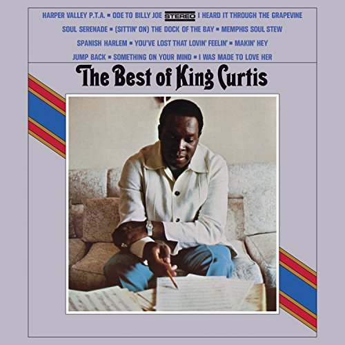 The Best Of King Curtis (180 Gram Audiophile Vinyl/Limited Anniversary Edition)