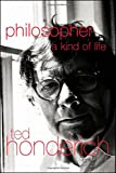 Philosopher, Ted Honderich, 0415236975