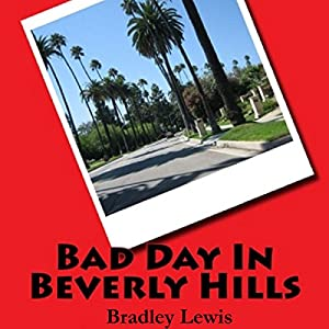 Bad Day in Beverly Hills Audiobook