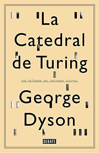 Descargar Libro La Catedral De Turing George Dyson