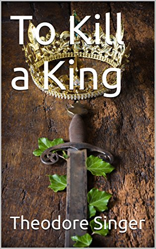 To Kill a King (Barbarian Sorcerer Book 1)