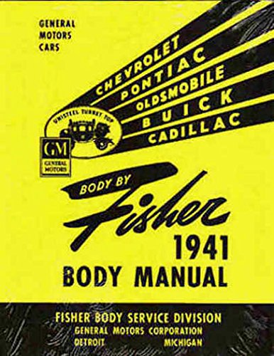 (1941 1942 OLDSMOBILE FISHER BODY FACTORY REPAIR SHOP MANUAL INCLUDES: A, B and C body types. OLDS 41 42)
