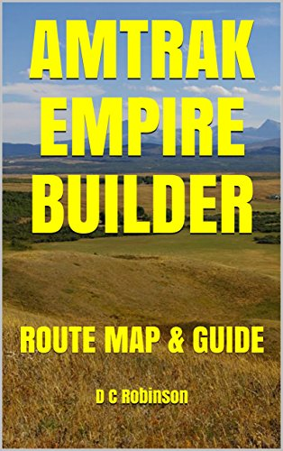 Amazon amtrak empire builder route map guide ebook d c amtrak empire builder route map guide by robinson publicscrutiny Gallery