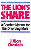 The Lion's Share, J. Alan Ornstein, 081290754X