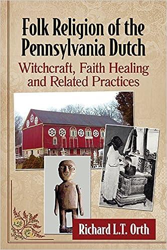Amazon Folk Religion Of The Pennsylvania Dutch Witchcraft