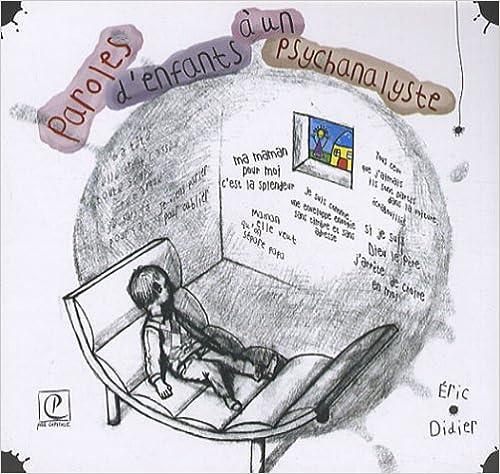 Livre gratuits Paroles d'enfants à un psychanalyste pdf