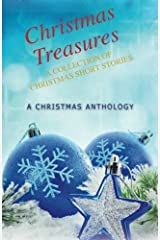Christmas Treasures: A Collection of Christmas Short Stories Paperback