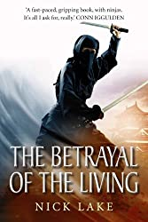 The Betrayal of the Living: Blood Ninja III (English Edition)