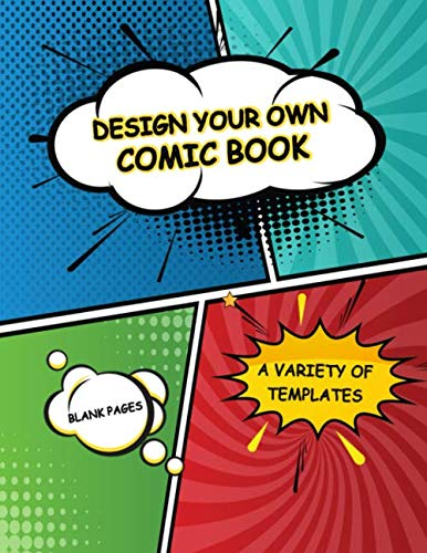Marvel Comic Create Your Own Superhero (Design Your Own Comic Book. Blank Pages. A Variety of Templates.: Large 8.5