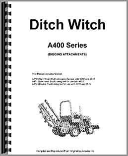 amazon com ditch witch a400 digging attachment operators manual rh amazon com Ditch Witch Trencher Ditch Witch 6510Dd