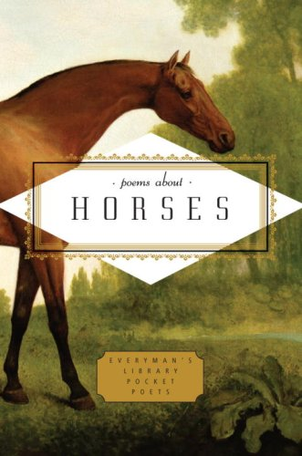 Poems About Horses (Everyman s Library Pocket Poets)