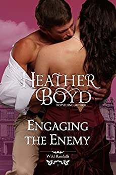 Engaging the Enemy (The Wild Randalls Book 1) by [Boyd, Heather]