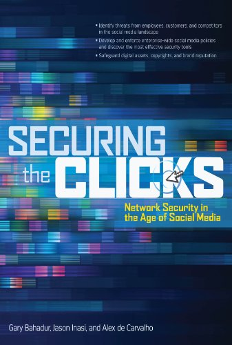 Download Securing the Clicks Network Security in the Age of Social Media Pdf