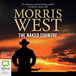 The Naked Country   Morris West