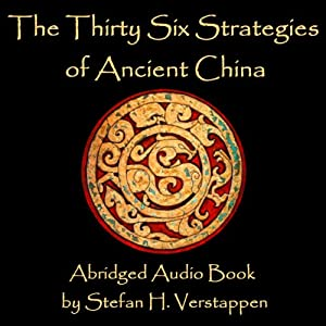 The Thirty-Six Strategies of Ancient China Audiobook