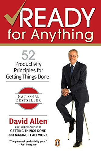 Ready for Anything: 52 Productivity Principles for Getting Things Done