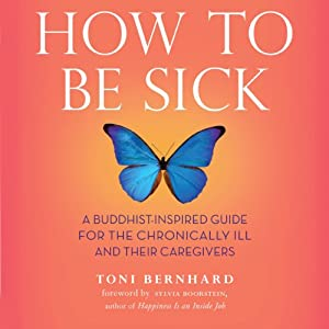 How to Be Sick Audiobook