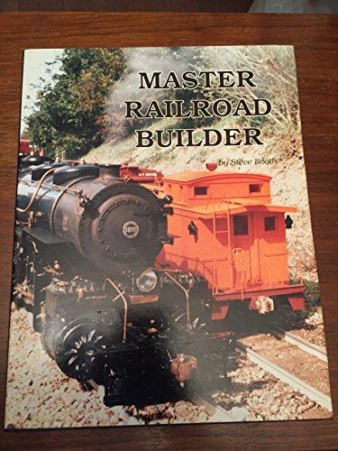 - Master railroad builder