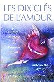 img - for Les dix cl  s de l'amour: L'amour humain et l'amour divin book / textbook / text book