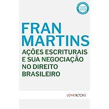 Ações Escriturais e sua Negociação no Direito Brasileiro (Portuguese Edition)