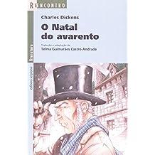 O Natal Do Avarento - Coleção Reencontro Literatura