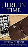 Here In Time (The Eternal Athenaeum Chronicles Book 1)