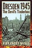 Dresden 1945: The Devil's Tinderbox