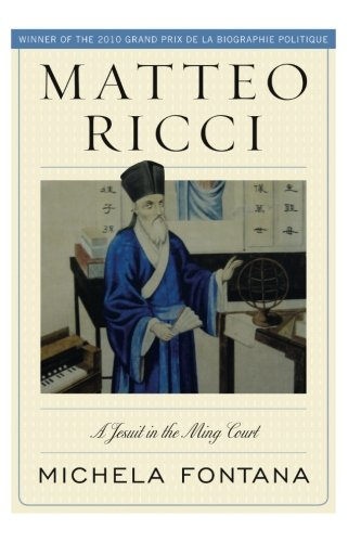 (Matteo Ricci: A Jesuit in the Ming Court)