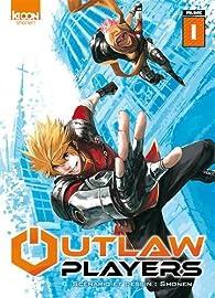 Outlaw Players, tome 1 par  Shonen