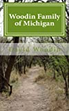 img - for Woodin Family of Michigan book / textbook / text book
