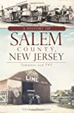 A History of Salem County, New Jersey, Charles Hampton Harrison, 1609492382