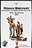 The Roman Breviary in English, in Order, Every Day
