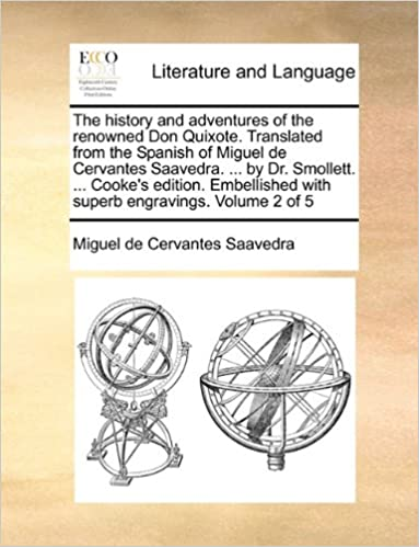 Book The history and adventures of the renowned Don Quixote. Translated from the Spanish of Miguel de Cervantes Saavedra. ... by Dr. Smollett. ... Cooke's ... with superb engravings.Volume 2 of 5