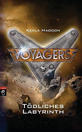 Voyagers - Tödliches Labyrinth (Die Voyagers-Reihe, Band 4)