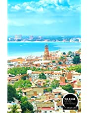PUERTO VALLARTA: A LINED NOTEBOOK & JOURNAL: An Awesome Puerto Vallarta Notebook With Lined Interior - Great Gift For Travel Lovers