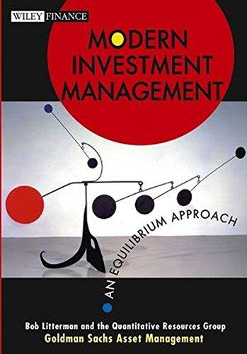 Modern Investment Management  An Equilibrium Approach