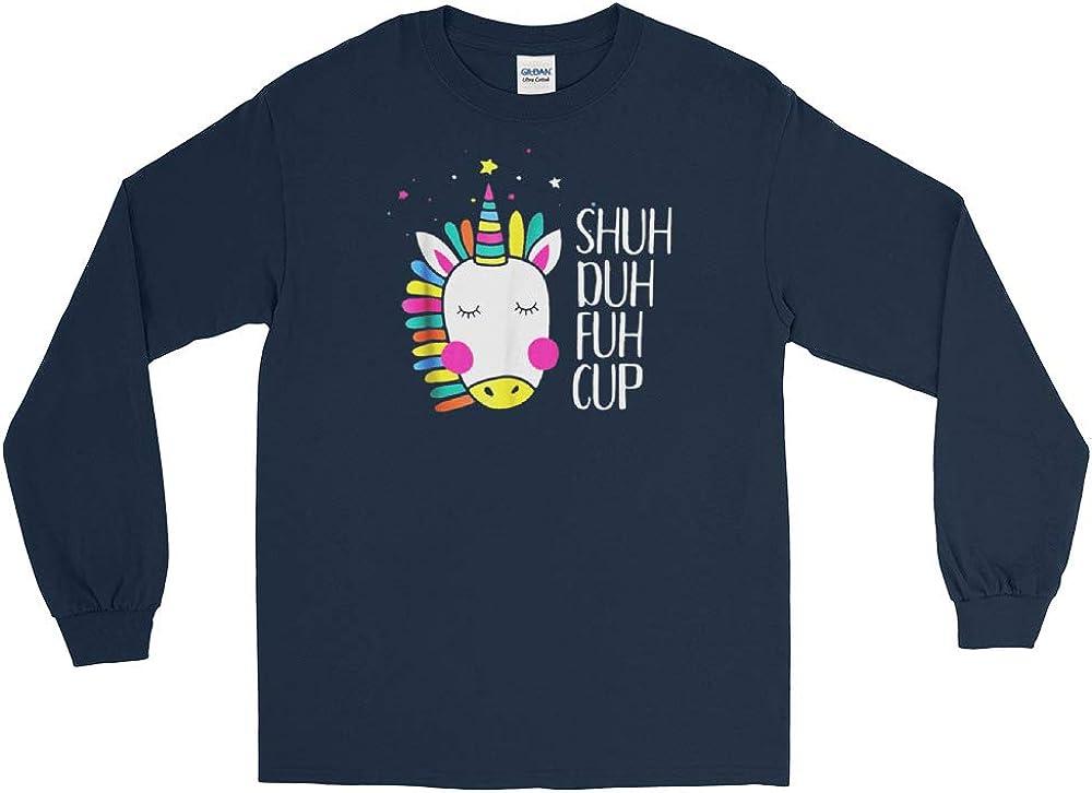 Shuh Duh Fuh Cup Unicorn Long Sleeve T-Shirt