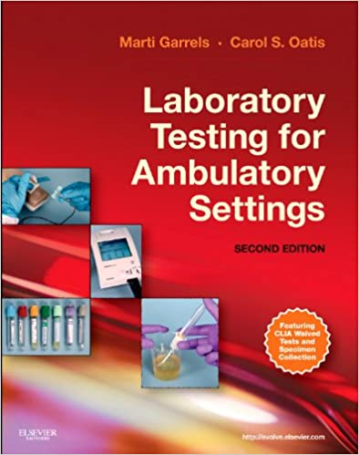 Laboratory Testing for Ambulatory Settings: A Guide for