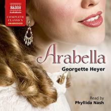 Arabella Audiobook by Georgette Heyer Narrated by Phyllida Nash
