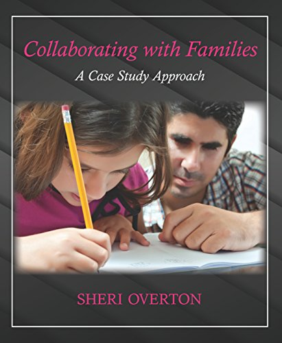 Collaborating with Families: A Case Study Approach